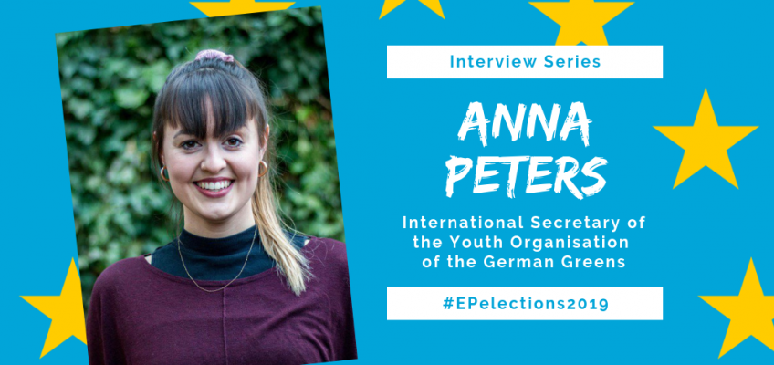 #EP2019: Interview with Anna Peters, International Secretary of the Green Youth in Germany