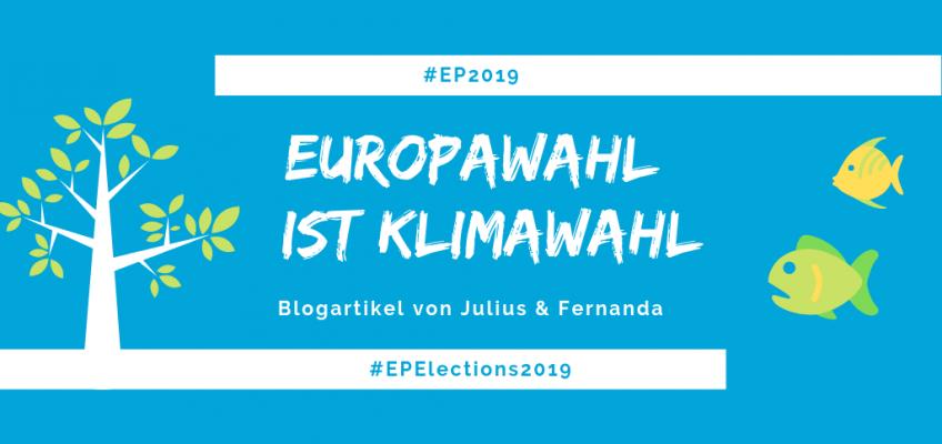 #EP2019: Wie die EU-Wahl unser Klima beeinflussen wird