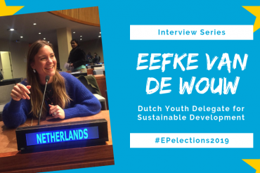 #EP2019: Interview with Eefke van de Wouw, Dutch Youth Delegate for Sustainable Development