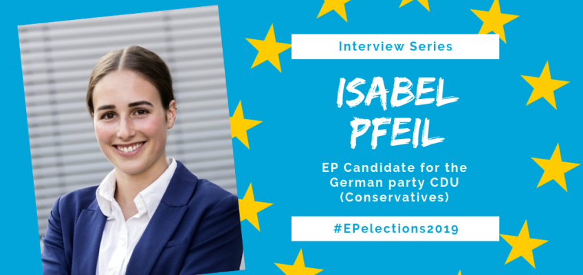 #EP2019: Interview with Isabel Pfeil, Candidate for the German Conservatives (CDU) in the EU-Elections