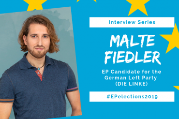 #EP2019: Interview with Malte Fiedler, Candidate of the German Left in the EU-Elections
