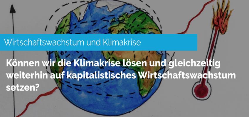 Wirtschaftswachstum und Klimakrise